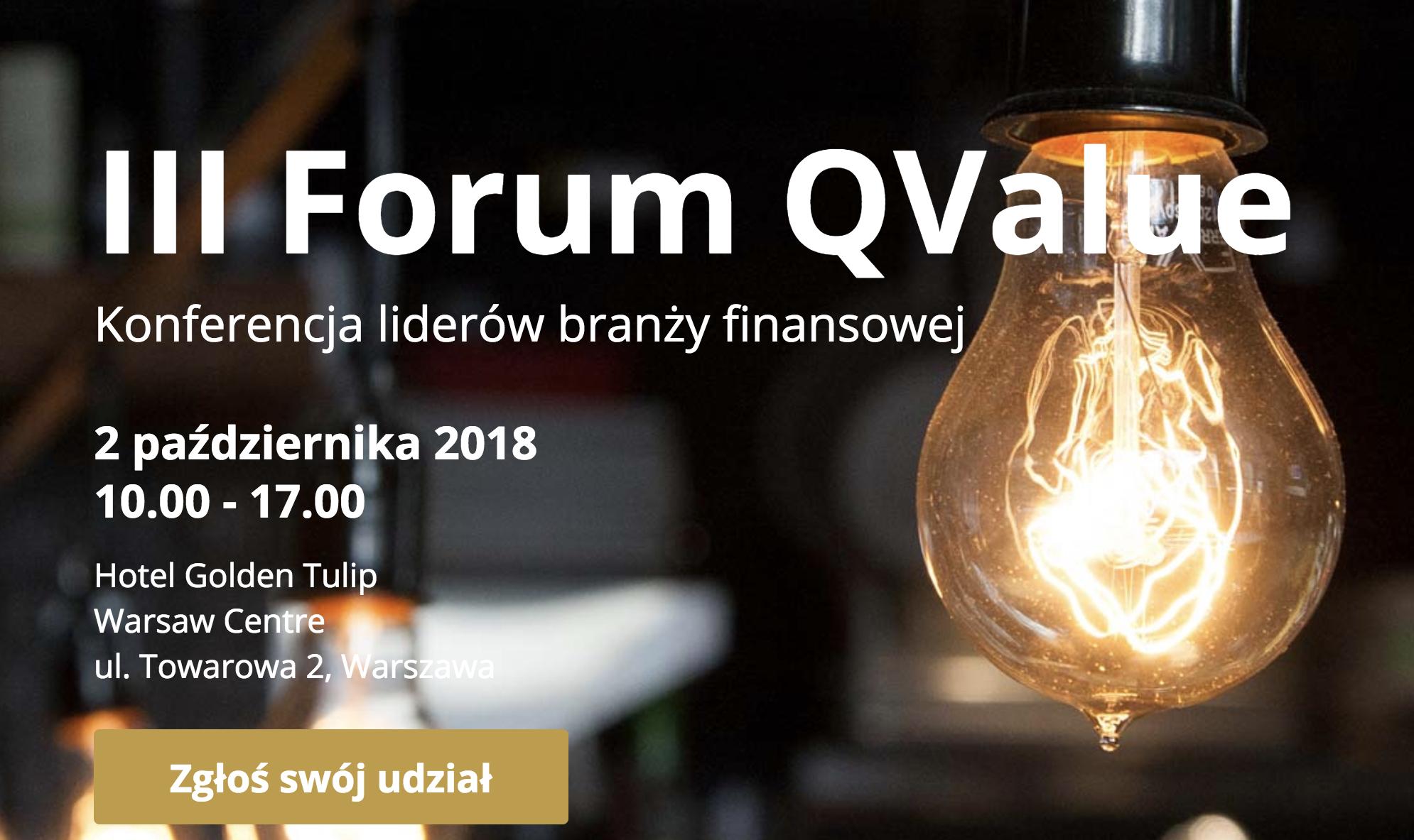 III Forum Q Value – 2.10.2018, Hotel Golden Tulip Warsaw Center