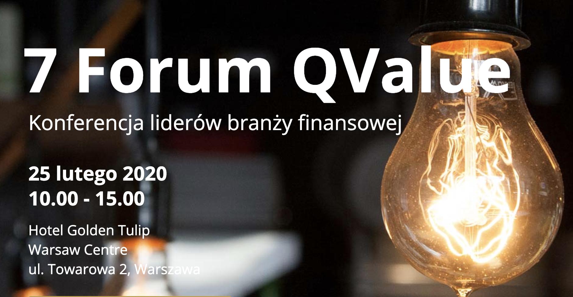 7 Forum Q Value – 25.02.2020 r., Hotel Golden Tulip Warsaw Center