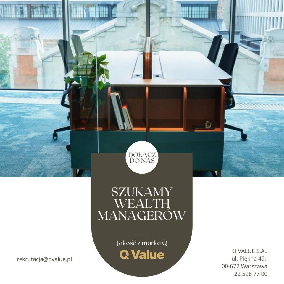 Q VALUE S.A. poszukuje Wealth Managerów
